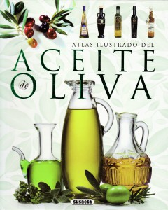 ATLAS ILUSTRADO DEL ACEITE de OLIVA (susaneta 2011)